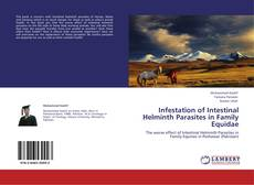 Portada del libro de Infestation of Intestinal Helminth Parasites in Family Equidae