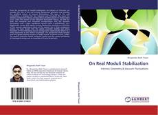 Bookcover of On Real Moduli Stabilization