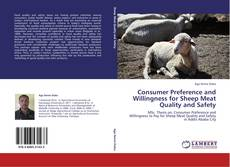 Bookcover of Consumer Preference and Willingness for Sheep Meat Quality and Safety