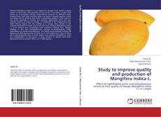 Обложка Study to improve quality  and production of  Mangifera indica L.