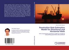 Couverture de Penetration Rate Estimation Model for Directional and Horizontal Wells