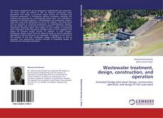 Bookcover of Wastewater treatment, design, construction, and operation