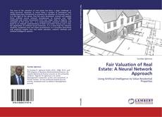 Bookcover of Fair Valuation of Real Estate: A Neural Network Approach