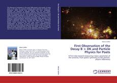 Capa do livro de First Observation of the Decay B < DK and Particle Physics for Poets