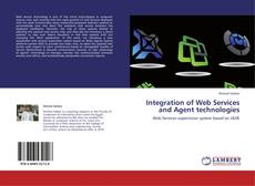 Buchcover von Integration of Web Services and Agent technologies