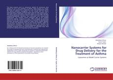 Bookcover of Nanocarrier Systems for Drug Delivery for the Treatment of Asthma