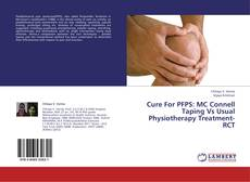 Cure For PFPS: MC Connell Taping Vs Usual Physiotherapy Treatment- RCT的封面