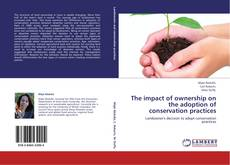 Bookcover of The impact of ownership on the adoption of conservation practices