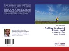 Bookcover of Enabling the disabled through equal opportunities