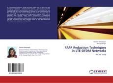 Bookcover of PAPR Reduction Techniques in LTE-OFDM Networks