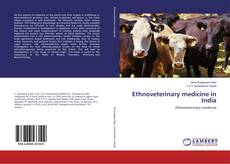 Bookcover of Ethnoveterinary medicine in India
