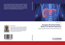 Bookcover of Surgery Practical Atlas - Basics to Recent Advance