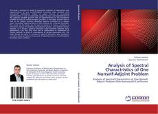 Bookcover of Analysis of Spectral Charactristics of One Nonself-Adjoint Problem