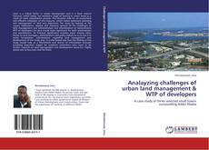 Copertina di Analayzing challenges of urban land management & WTP of developers