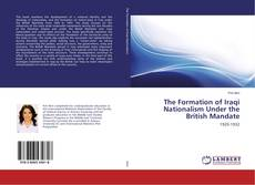 Обложка The Formation of Iraqi Nationalism Under the British Mandate