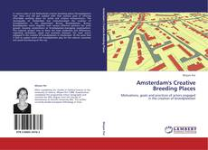 Bookcover of Amsterdam's Creative Breeding Places