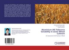 Aluminium (Al) Tolerance Variability in seven Wheat Cultivars的封面