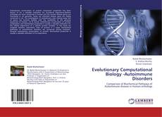 Bookcover of Evolutionary Computational Biology -Autoimmune Disorders