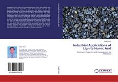 Bookcover of Industrial Applications of Lignite Humic Acid