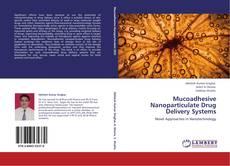 Buchcover von Mucoadhesive Nanoparticulate Drug Delivery Systems