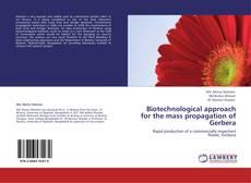 Portada del libro de Biotechnological approach for the mass propagation of Gerbera