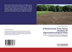 Borítókép a  A Multivariate Time Series Analysis of Agrometeorological Data - hoz