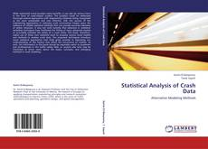 Bookcover of Statistical Analysis of Crash Data