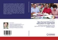 Portada del libro de Non-Formal Citizenship Education In Cape Town