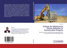 Criteria for Mechanical Plants Selection in Construction Projects的封面