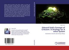 Bookcover of Edward Said's Concept of Critcisim: A Strategy for A value System