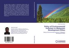 Portada del libro de Policy of Environmental Inclusion in Malaysian Development Ethos
