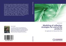 Copertina di Modeling of collection strategies for end-of-life products