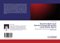 Dynamic Multi Layer Signature based IDS System using Mobile Agents kitap kapağı