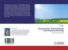 Nanoscience: Nanomaterials and Photoconductivity的封面