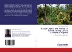 Portada del libro de Social Capital and Access to Credit among Cocoa Farmers in Nigeria
