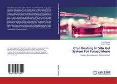Buchcover von Oral Floating In Situ Gel System For Furazolidone