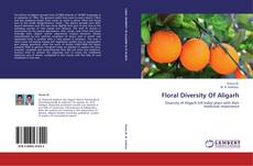 Bookcover of Floral Diversity Of Aligarh