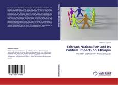 Обложка Eritrean Nationalism and Its Political Impacts on Ethiopia