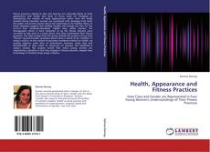 Portada del libro de Health, Appearance and Fitness Practices