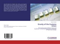 Couverture de Gravity of the Customs Union