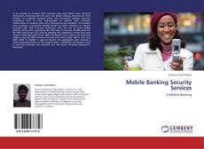 Bookcover of Mobile Banking Security Services