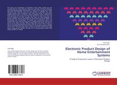 Bookcover of Electronic Product Design of Home Entertainment Systems
