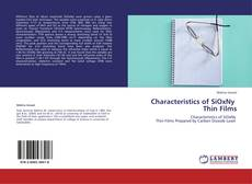 Bookcover of Characteristics of SiOxNy   Thin Films