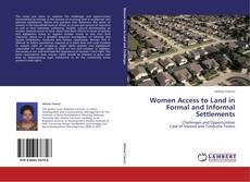 Women Access to Land in Formal and Informal Settlements的封面