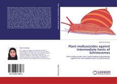 Couverture de Plant molluscicides against intermediate hosts of Schistosomes
