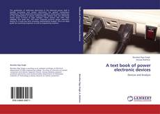 Copertina di A text book of power electronic devices