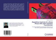 Bookcover of Repetitive Control of a three Phase UPS with Isolation Transformer
