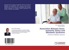 Association Between Socio-economic Status and Metabolic Syndrome的封面