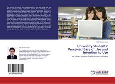 Обложка University Students' Perceived Ease of Use and Intention to Use