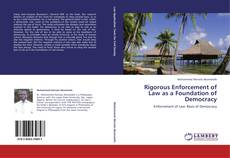 Bookcover of Rigorous Enforcement of Law as a Foundation of Democracy